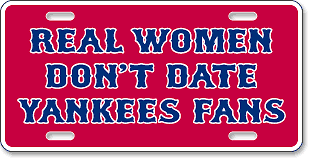 Real Women Don't Date Yankees Fans - Chowdaheadz, Woburn, MA: 'Before and After' license plate makeover (Before)