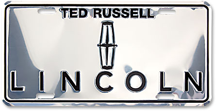 Ted Russell Lincoln custom embossed silver chrome-finish aluminum license plates - detail